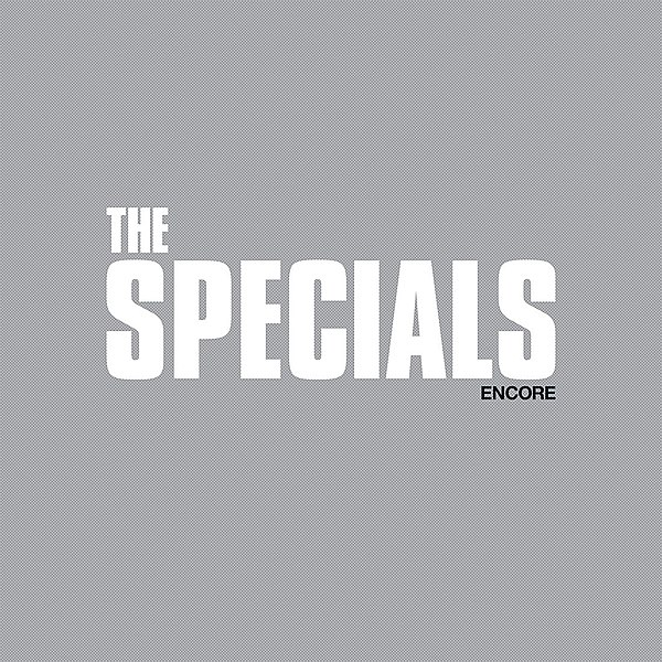 Review: The Specials's 'Encore'